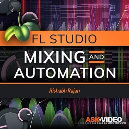 Ask Video FL Studio 104 Mixing and Automation