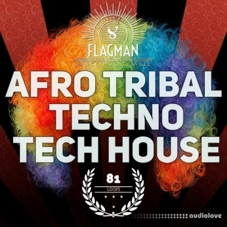 Flagman Afro Tribal Techno and Tech House WAV