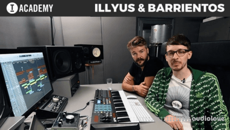 FaderPro In The Studio with Illyus and Barrientos TUTORiAL
