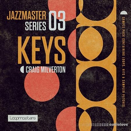 Loopmasters Jazz Master Keys Craig Milverton WAV REX