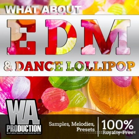 WA Production EDM and Dance Lollipop