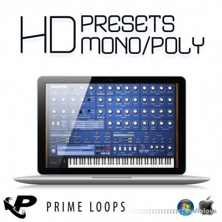Prime Loops HD Presets For MonoPoly Synth Presets