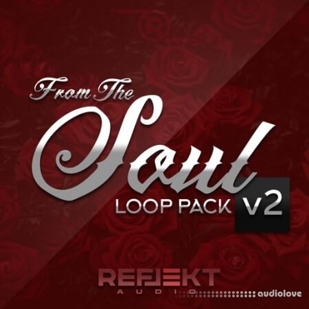 Reflekt Audio From The Soul Loop Pack V2 WAV