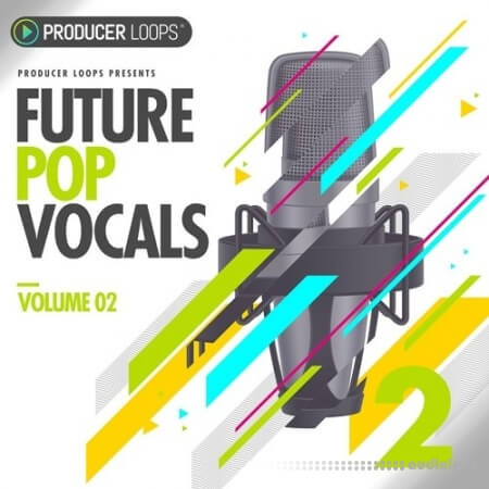 Producer Loops Future Pop Vocals Vol.2 WAV MiDi
