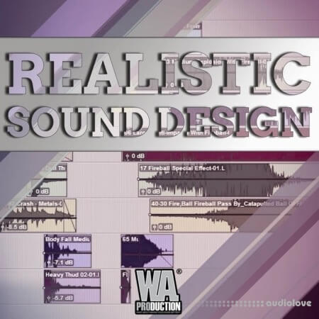 WA Production Layering to Create Realistic Sound Effects TUTORiAL