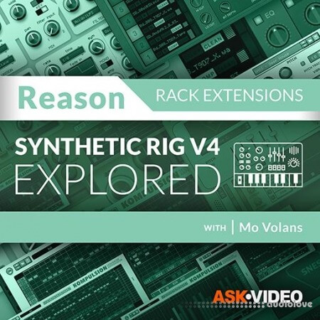 Ask Video Reason Rack Extensions 102 Synthetic Rig V4 Explored TUTORiAL