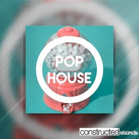 Constructed Sounds Pop House