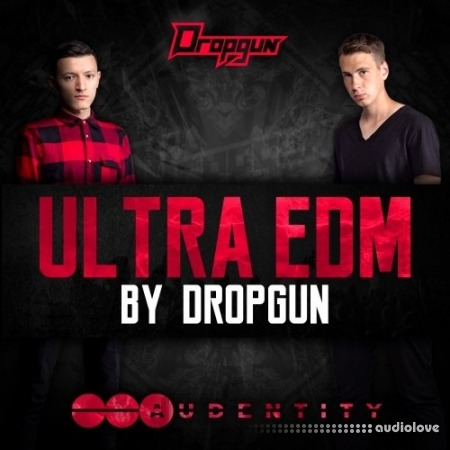 Audentity Records Ultra Edm By Dropgun