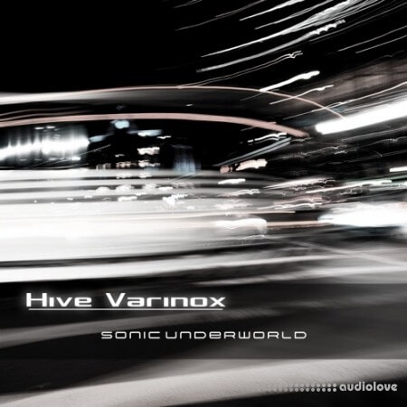 Sonic Underworld Hive Varinox Synth Presets