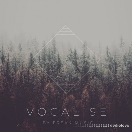Freak Music Vocalise
