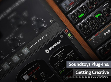 Groove3 Soundtoys Plug-Ins Getting Creative TUTORiAL