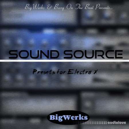 BigWerks Sound Source Synth Presets