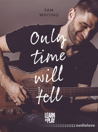 JTC Guitar Sam Whiting's Learn To Play Only Time Will Tell TUTORiAL