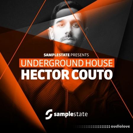Samplestate Hector Couto Underground House WAV REX