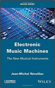 Electronic Music Machines The New Musical Instruments