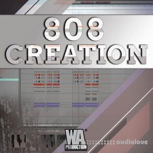 WA Production 808 Creation