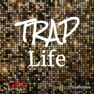 Arc Samples Trap Life