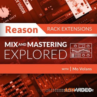 Ask Video Reason Rack Extensions 103 Mixing and Mastering Rig V4 Explored