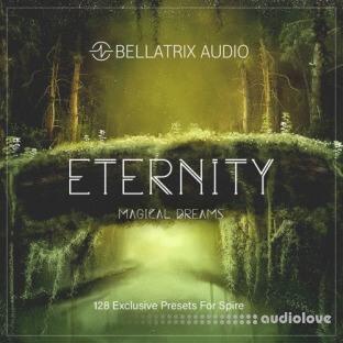 Bellatrix Audio ETERNITY Magical Dreams