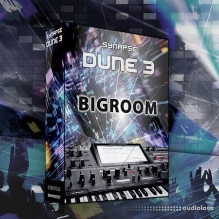 Synapse Audio Big Room Synth Presets
