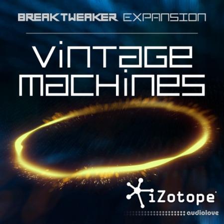 iZotope BreakTweaker Vintage Machines v1.00 DAW Addons