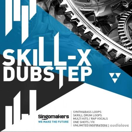 Singomakers Skill-X-Dubstep