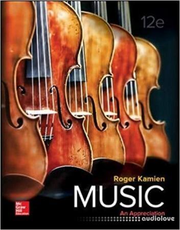 Music An Appreciation 12th Edition
