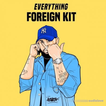 Foreign Teck Presents Everything Foreign Drumkit WAV