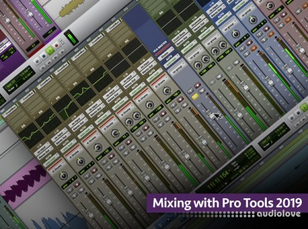 Groove3 Mixing with Pro Tools 2019 TUTORiAL