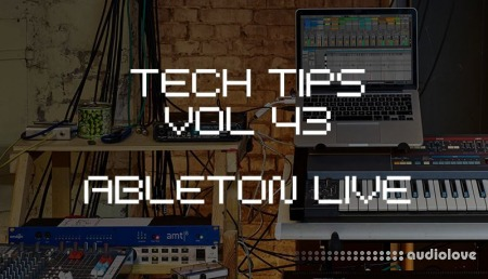 Sonic Academy Tech Tips Volume 43 with P-LASK TUTORiAL