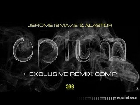 Sonic Academy How To Make Opium with Jerome Isma-Ae TUTORiAL
