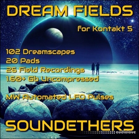 Soundethers Dream Fields KONTAKT