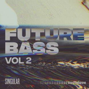 Singular Sounds Future Bass Vol.2