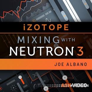 Ask Video Neutron 3 101 Mixing With Neutron 3