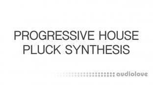 SkillShare Progressive House Pluck Synthesis