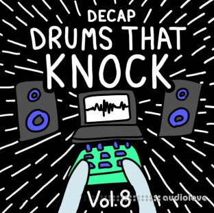 Decap Drums That Knock Vol.8