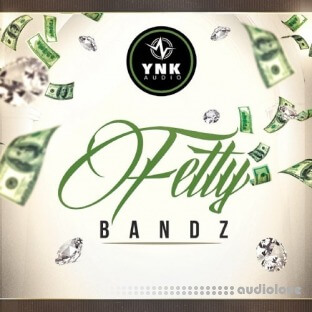 YnK Audio Fetty Bandz