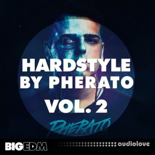 Big Edm Hardstyle By Pherato Vol.2