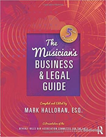 The Musician's Business and Legal Guide 5th Edition