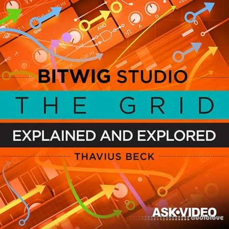 Ask Video Bitwig Studio 302 The Grid Explained and Explored TUTORiAL