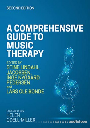 A Comprehensive Guide to Music Therapy 2nd Edition