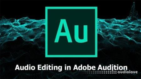 SkillShare Audio Editing 101: Basics in Adobe Audition TUTORiAL