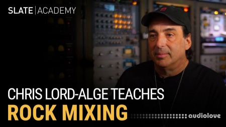 Slate Academy Chris Lord-Alge Teaches Rock Mixing TUTORiAL