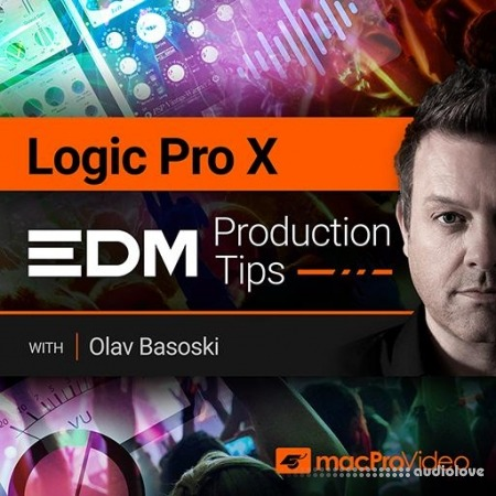MacProVideo Logic Pro X 402 EDM Production Tips TUTORiAL