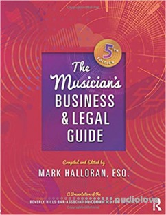 The Musician's Business and Legal Guide, 5th Edition