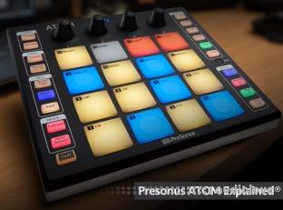 Groove3 Presonus ATOM Explained