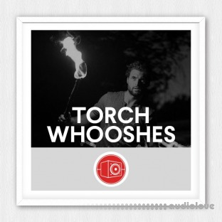 Big Room Sound Torch Whooshes