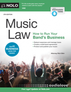 Music Law How to Run Your Band's Business, 9th Edition