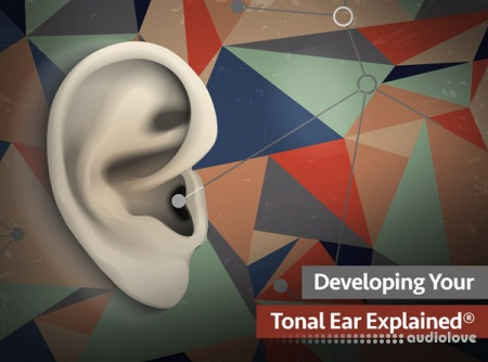 Groove3 Developing Your Tonal Ear Explained TUTORiAL