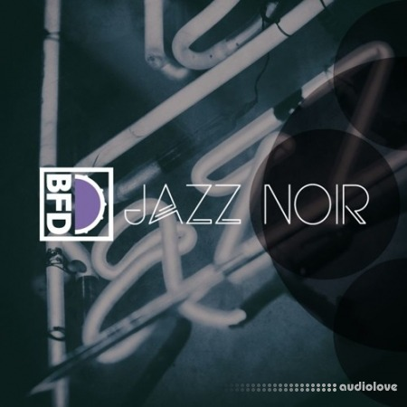 FXpansion BFD Jazz Noir Expansion Packs WiN